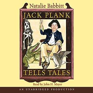 Jack Plank Tells Tales Audiobook