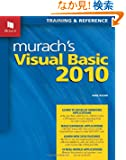 Murach's Visual Basic 2010: Training & Reference