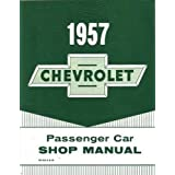1957 CHEVROLET PASSENGER CAR FACTORY REPAIR SHOP & SERVICE MANUAL - INCLUDING; 150, 210, Bel Air, Nomad, and Station Wagons