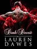 Dark Deceit: Dark Series 1