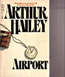 Airport (0440100666) by Arthur Hailey
