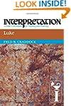 Luke (Interpretation: A Bible Comment...