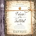 Voices of the Faithful - Book 2: Inspiring Stories of Courage from Christians Serving Around the World Audiobook by Kim P. Davis (editor) Narrated by  Voices of the Faithful