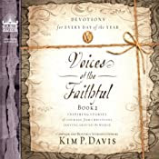 Voices of the Faithful - Book 2: Inspiring Stories of Courage from Christians Serving Around the World | Kim P. Davis (editor)