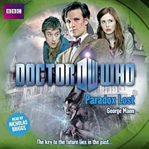 Doctor Who: Paradox Lost | [George Mann]