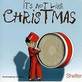 It's Not Like Christmas