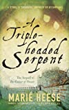 img - for A Triple-headed Serpent: A Story of Theodora, Empress of Byzantium book / textbook / text book