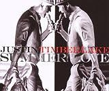 echange, troc Justin Timberlake - Summer Love/Until End of Time Duet W