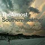 Southern Weather ~ The Almost