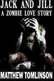 img - for Jack and Jill: A Zombie Love Story book / textbook / text book