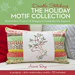 Doodle Stitching: The Holiday Motif C...
