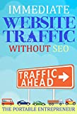 Immediate Website Traffic Without SEO: The Step-by-Step Guide to Building Website Traffic From Scratch