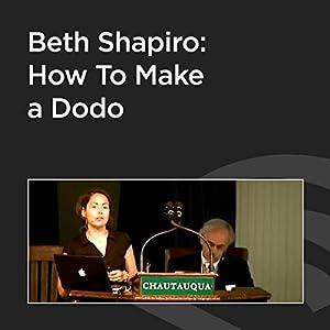 Beth Shapiro: How to Make a Dodo Speech