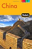 Fodor's China (Full-color Travel Guide) (0307480534) by Fodor's