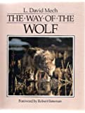The Way of the Wolf (0896581632) by Mech, L. David
