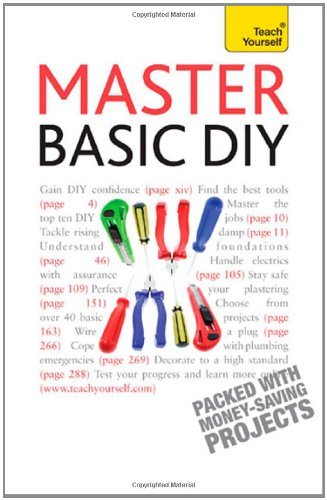 Master Basic Diy (Teach Yourself)