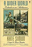 A Wider World: Portraits in an Adolescence (0060913797) by Simon, Kate