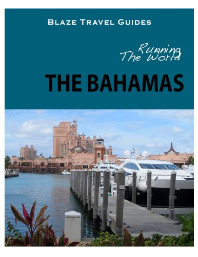 Running The World: The Bahamas (Blaze Travel Guides)