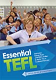 Essential Tefl: Grammar, Lesson Plans and 300 Activities to Make You a Confident Teacher