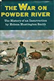 The War on Powder River The History of an Insurrection