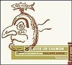 Je Suis Un Saumon