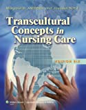 img - for Transcultural Concepts in Nursing Care book / textbook / text book