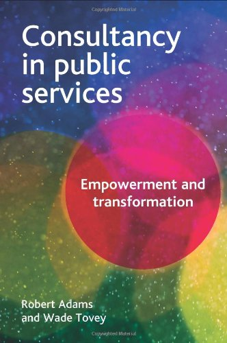 Consultancy in Public Services: Empowerment and Transformation