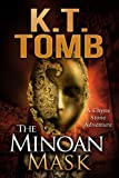 The Minoan Mask (A Chyna Stone Adventure #1)