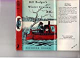 Bill Badger's Winter Cruise (Reindeer Bks.) (0241900573) by BB