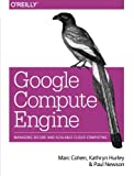 img - for Google Compute Engine book / textbook / text book