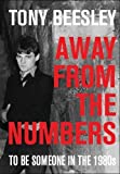 Away From the Numbers: to be someone in the 1980's (English Edition)