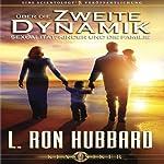 Über die Zweite Dynamik: Sexualität, Kinder und die Familie [On the Second Dynamic: Sex, Children & the Family] | L. Ron Hubbard