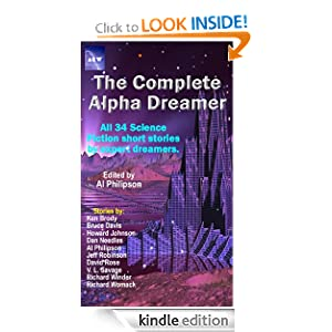 The Complete Alpha Dreamer, 34 science fiction short stories