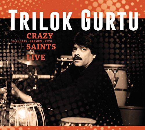 CD : Trilok Gurtu - Crazy Saints: Live (2PC)