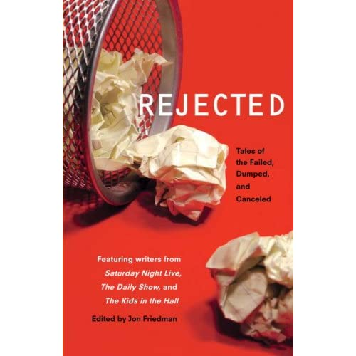 Rejected by Jon Friedman - Photo sourced from Amazon.ca