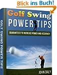 Golf: Golf Swing Power Tips: Guarante...