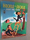 Heckle and Jeckle Visit the Farm