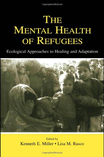 The Mental Health of Refugees: Ecological Approaches To...