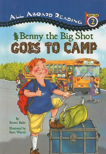 Benny the Big Shot Goes to Camp (All Aboard Reading: Level 2 (Prebound))