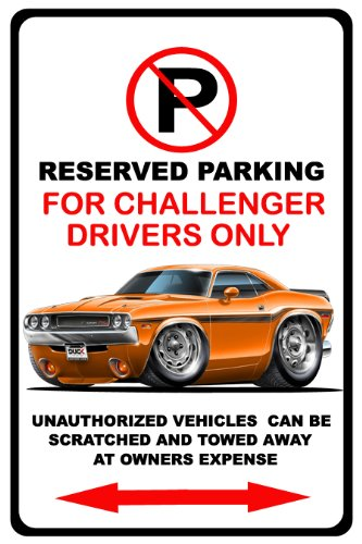 1970-72 Dodge Challenger Muscle Car-Toon No Parking Sign