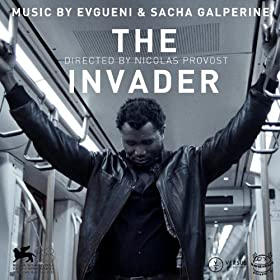 The Invader (Original Motion Picture Soundtrack from Nicolas Provost's Movie)
