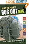 Build the Perfect Bug Out Bag: Your 7...