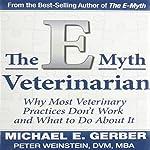 E-Myth Veterinarian | Michael E. Gerber