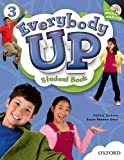 Everybody Up 3 Student Book + Audio Cd: Beginning to High Intermediate, Grade K-6