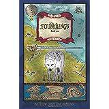 Foundlings: The Peleg Chronicles, book one (Volume 1) ~ Matthew Christian Harding