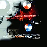 PAUL WELLER - NO TEARS TO CRY/WAKE UP THE NATION