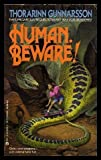 Human, Beware! (Magic Words, No 2) (044151541X) by Gunnarsson, Thorarinn