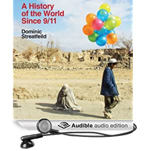 A History of the World Since 9/11 (Unabridged)