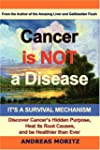 Cancer Is Not a Disease - It's a Surv...