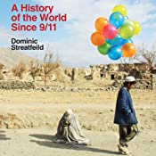 A History of the World Since 9/11 | [Dominic Streatfeild]